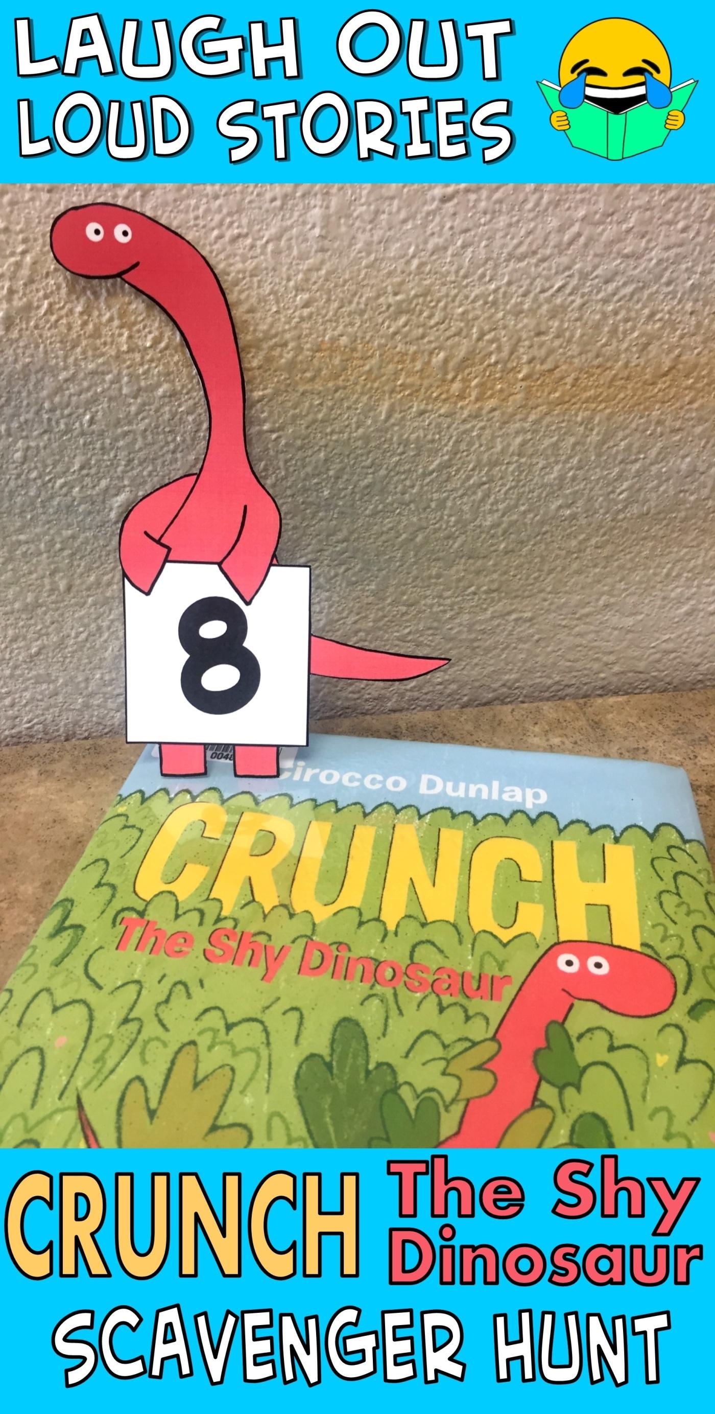 Laugh Out Loud Stories Crunch The Shy Dinosaur Scavenger